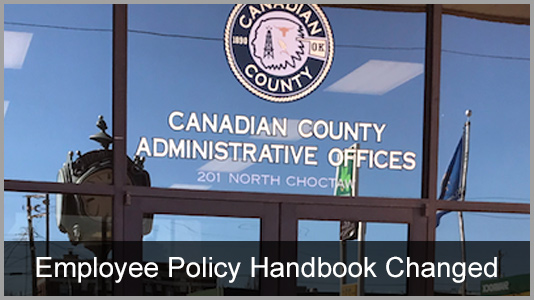 Canadian County Employee Handbook Policy Changed